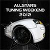 AllStars Tuning Weekend 2012
